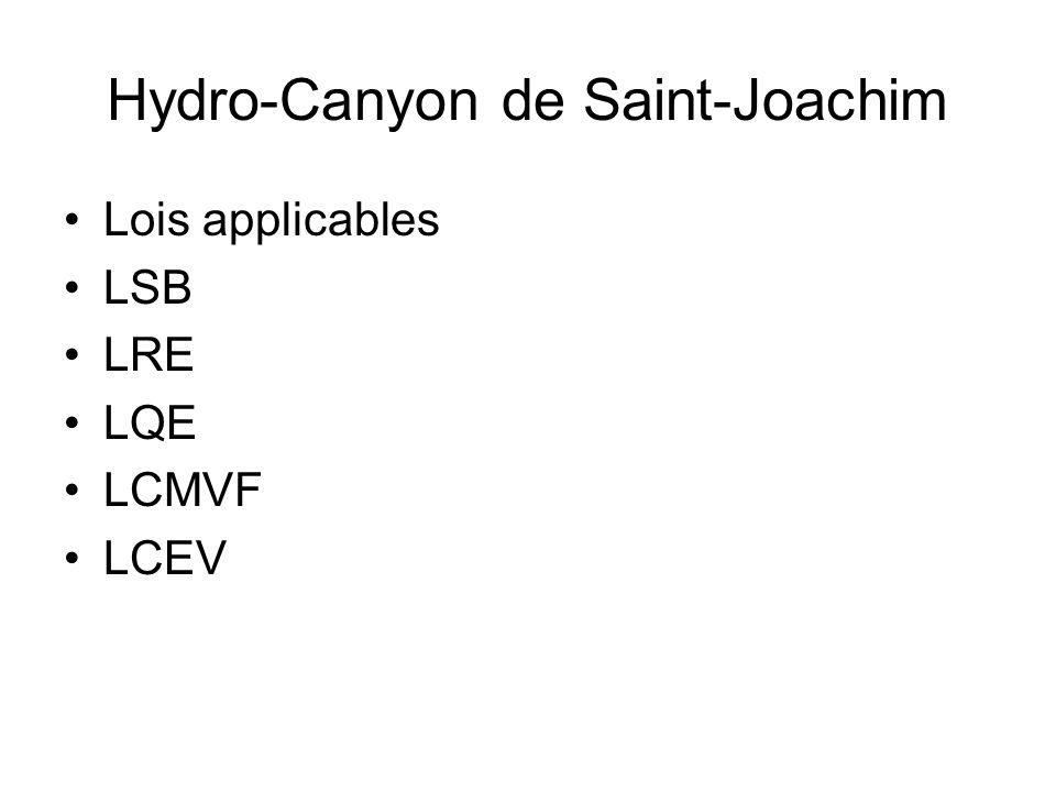 Hydro-Canyon de Saint-Joachim Lois applicables LSB LRE LQE LCMVF LCEV