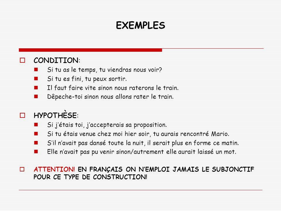 AUTRES MANIÈRES DEXPRIMER LA CONDITION ET LHYPOTHÈSE