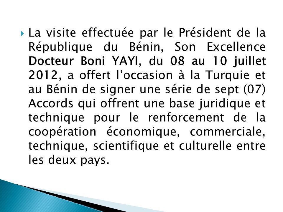 La visite effectuée par le Président de la République du Bénin, Son Excellence Docteur Boni YAYI, du 08 au 10 juillet 2012, a offert loccasion à la Tu