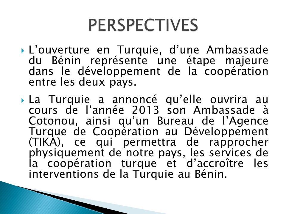 Louverture en Turquie, dune Ambassade du Bénin représente une étape majeure dans le développement de la coopération entre les deux pays. La Turquie a