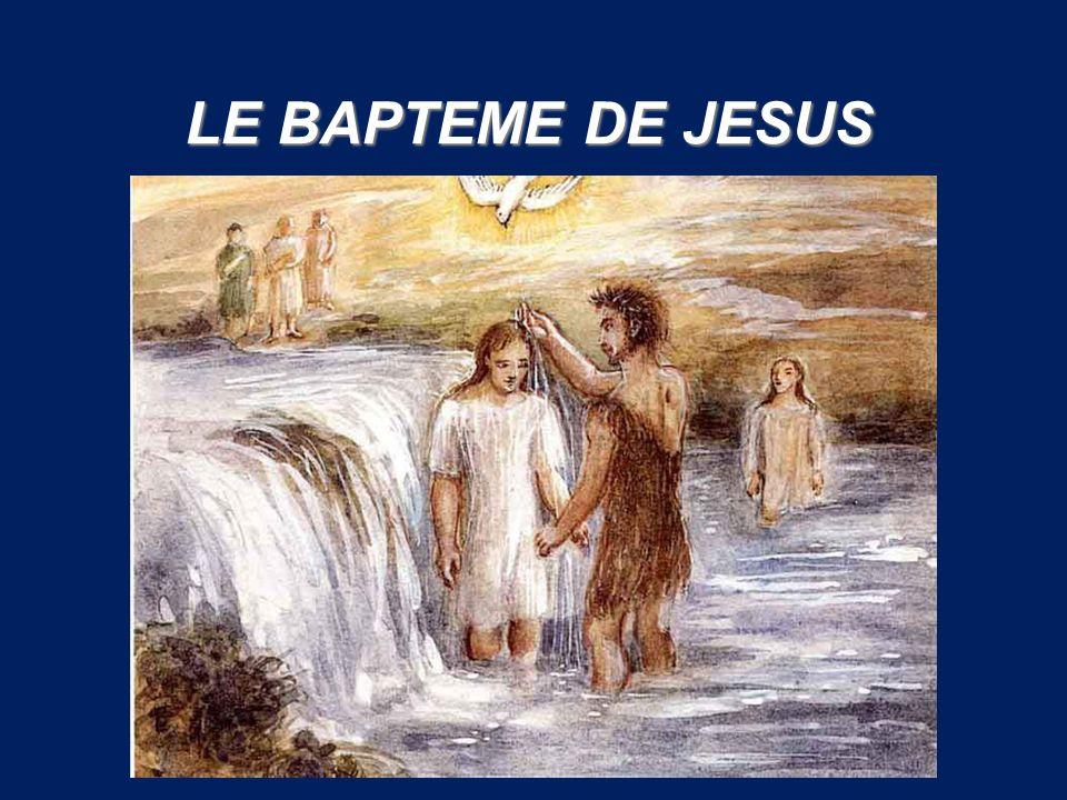 LE BAPTEME DE JESUS