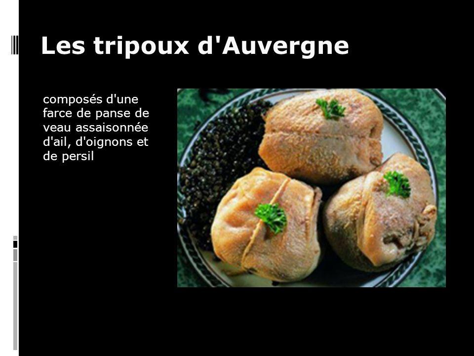 Les tripoux d Auvergne composés d une farce de panse de veau assaisonnée d ail, d oignons et de persil
