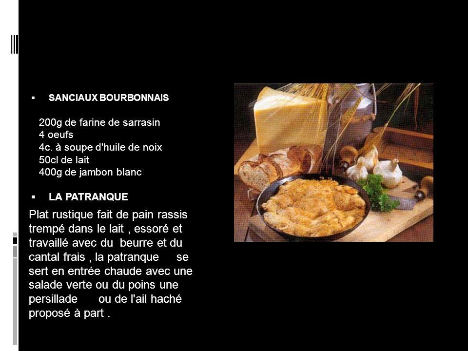 SANCIAUX BOURBONNAIS LA PATRANQUE 200g de farine de sarrasin 4 oeufs 4c.
