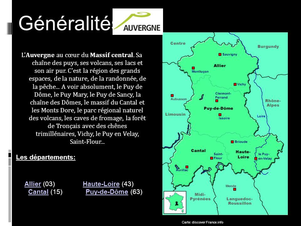 Généralités L Auvergne au cœur du Massif central.