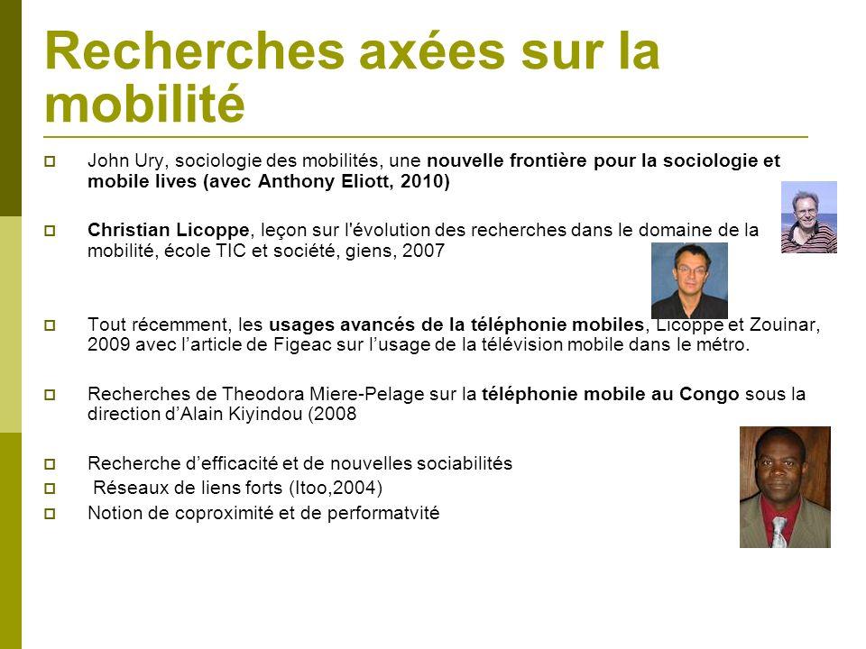 Recherches axées sur la mobilité John Ury, sociologie des mobilités, une nouvelle frontière pour la sociologie et mobile lives (avec Anthony Eliott, 2