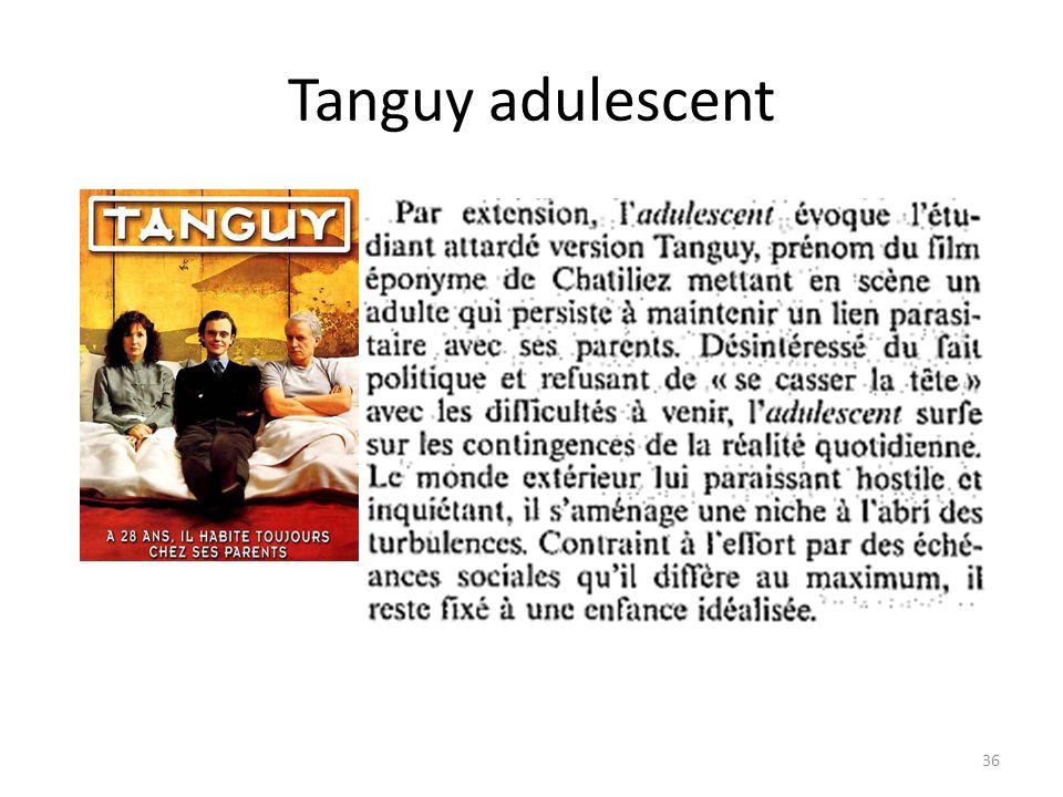 Tanguy adulescent 36