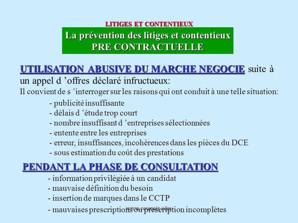 www.courmix.com LITIGES ET CONTENTIEUX La prévention des litiges et contentieux PRE CONTRACTUELLE UTILISATION ABUSIVE DU MARCHE NEGOCIE UTILISATION AB