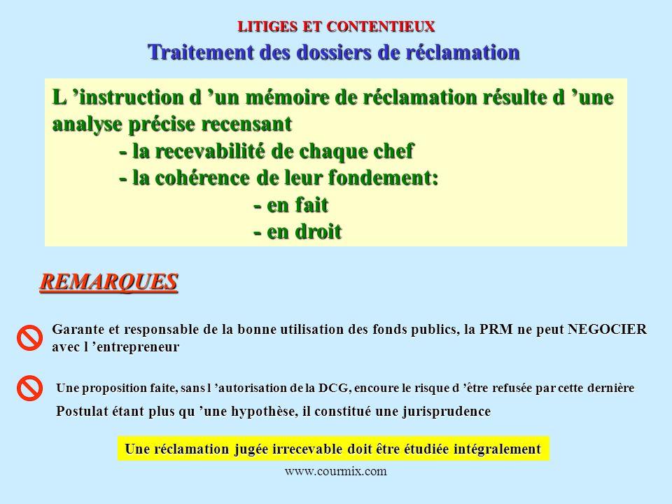 www.courmix.com LITIGES ET CONTENTIEUX Traitement des dossiers de réclamation L instruction d un mémoire de réclamation résulte d une analyse précise
