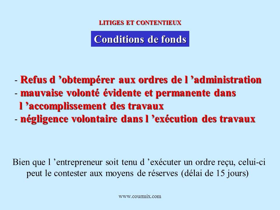 www.courmix.com LITIGES ET CONTENTIEUX Conditions de fonds Refus d obtempérer aux ordres de l administration - Refus d obtempérer aux ordres de l admi
