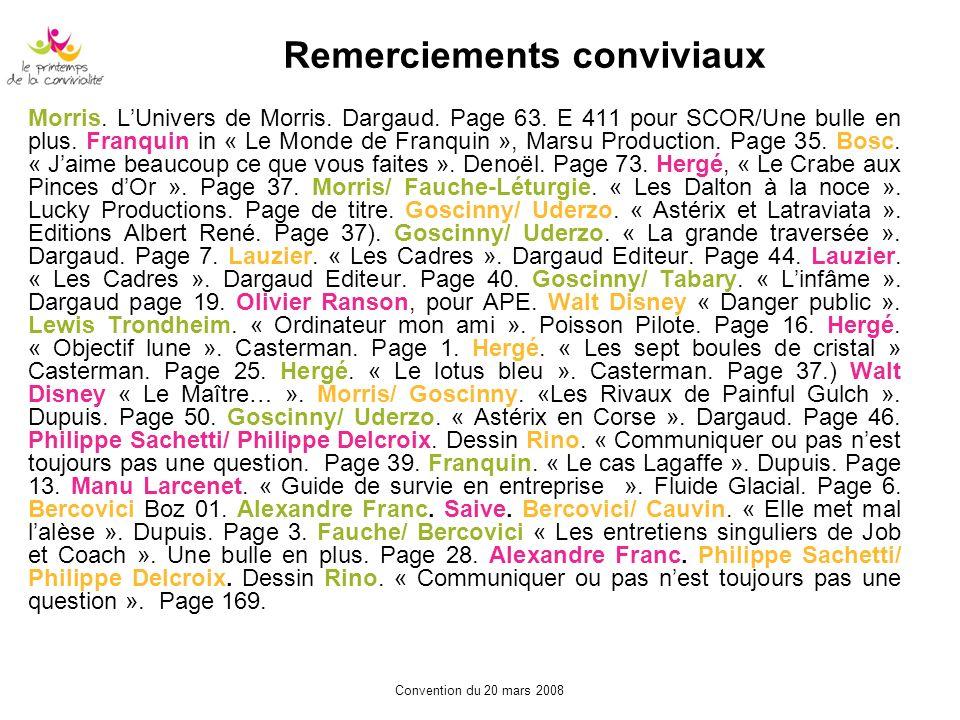 Remerciements conviviaux Morris. LUnivers de Morris. Dargaud. Page 63. E 411 pour SCOR/Une bulle en plus. Franquin in « Le Monde de Franquin », Marsu