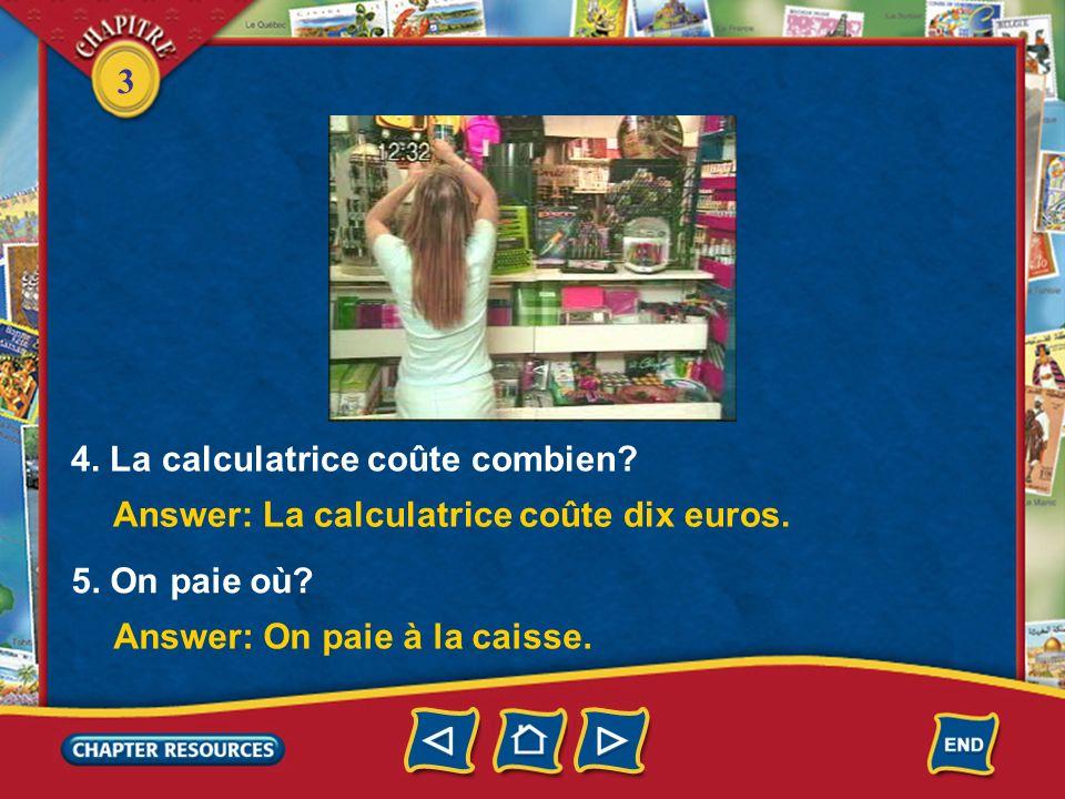 3 3. Ils aiment la calculatrice? Quest-ce que Christine dit? Quest-ce quelle demande? Answer: Oui, ils aiment la calculatrice. Christine dit «Cest sup