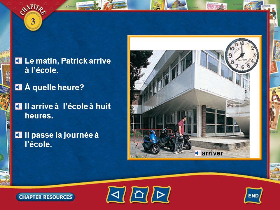 3 Une journée à lécole une rue quitter Patrick habite près de Paris. Il habite rue Saint-Paul. Patrick quitte la maison. une maison