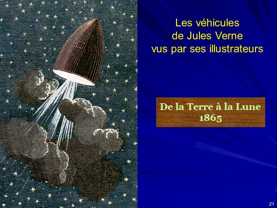 24 septembre 2007 21 Les véhicules de Jules Verne vus par ses illustrateurs