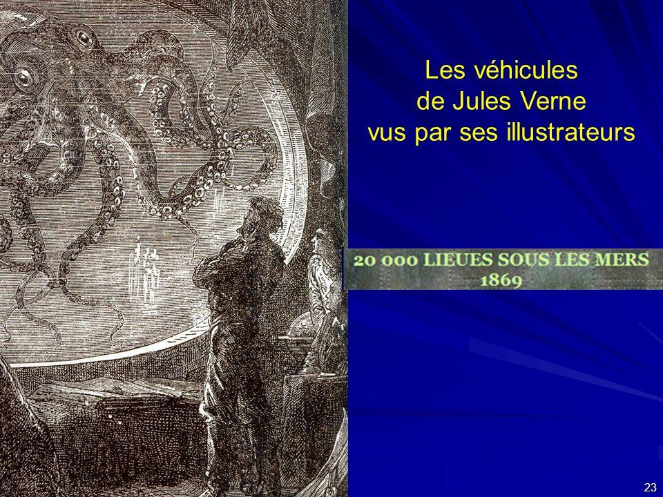 24 septembre 2007 23 Les véhicules de Jules Verne vus par ses illustrateurs