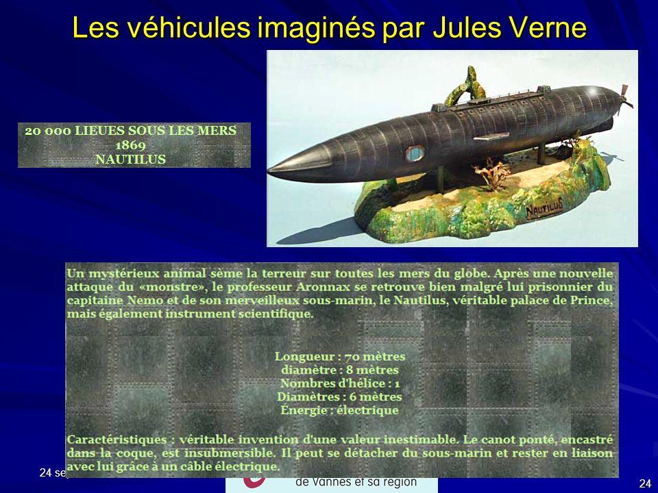 24 septembre 2007 24 Les véhicules imaginés par Jules Verne