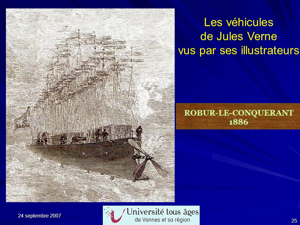 24 septembre 2007 25 Les véhicules de Jules Verne vus par ses illustrateurs
