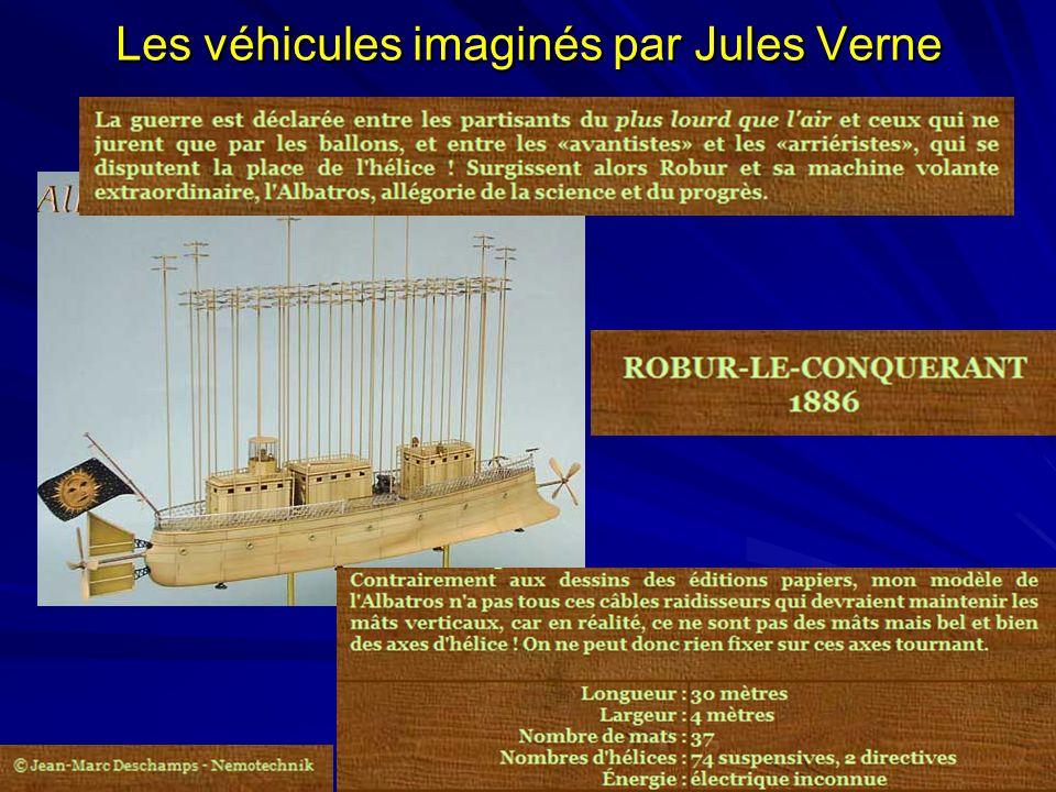 24 septembre 2007 26 Les véhicules imaginés par Jules Verne