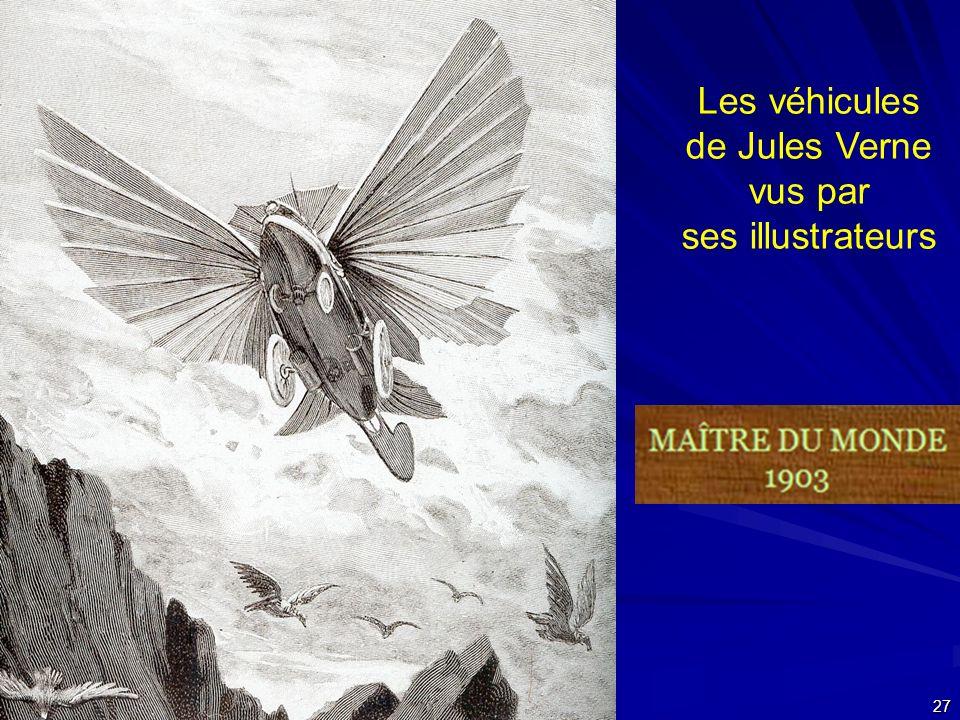 24 septembre 2007 27 Les véhicules de Jules Verne vus par ses illustrateurs