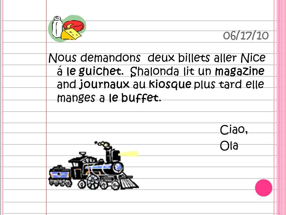 06/17/10 Nous demandons deux billets aller Nice á le guichet.