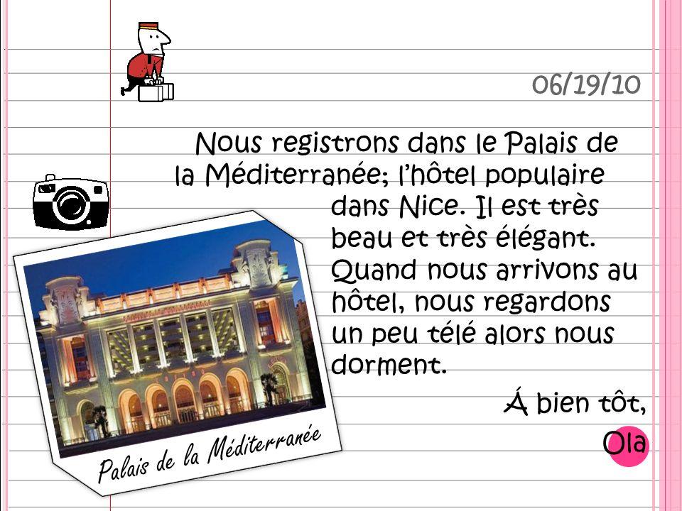 Nous registrons dans le Palais de la Méditerranée; lhôtel populaire dans Nice.
