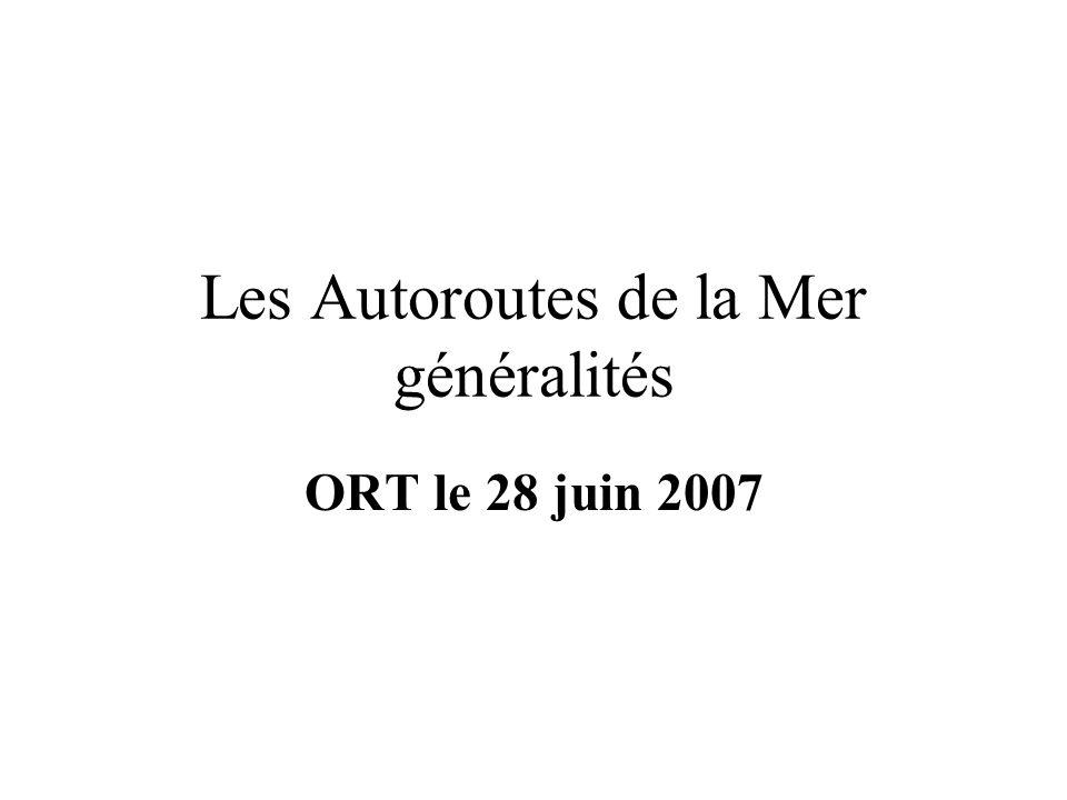 Les Autoroutes de la Mer généralités ORT le 28 juin 2007