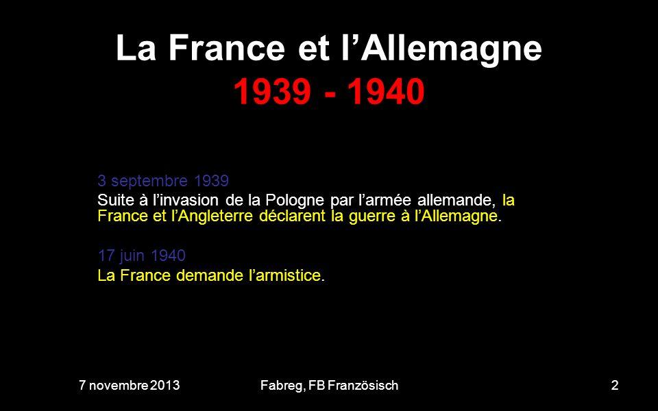 La France et lAllemagne 6 avril 1944 7 novembre 201313Fabreg, FB Französisch Am Morgen des Gründonnerstag sind sie gekommen, Soldaten in langen Mänteln und Männer in Zivil.