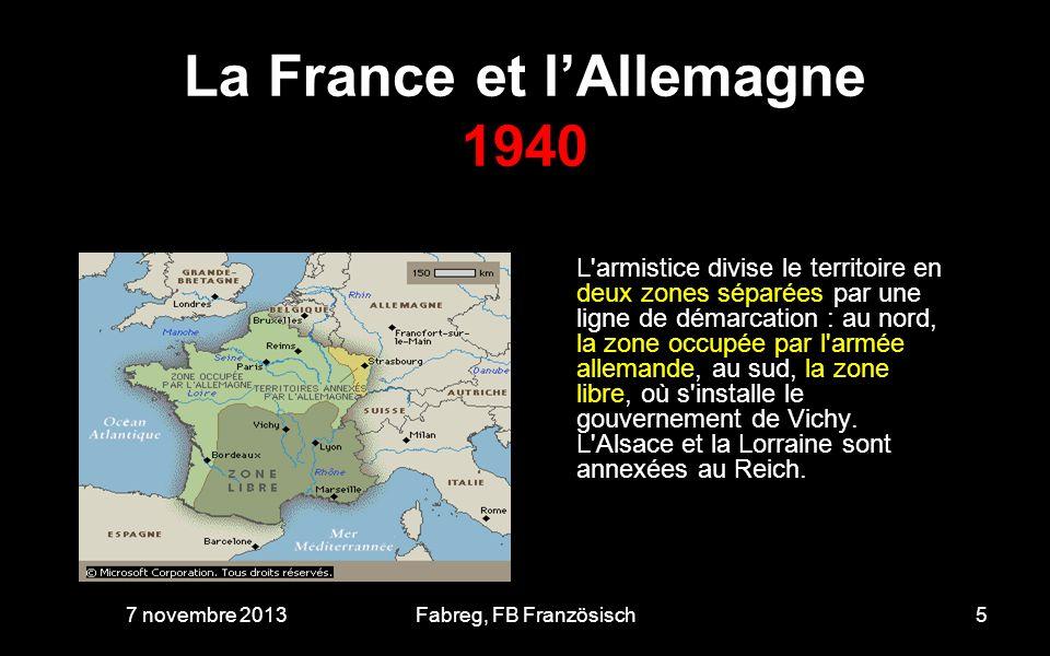 La France et lAllemagne 1940 Les Allemands occupent la partie nord du pays.