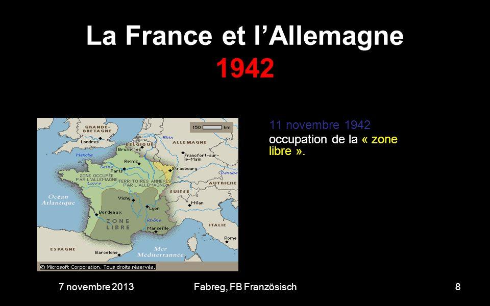 La France et lAllemagne 2012 67 ans après - 2011. 7 novembre 201329Fabreg, FB Französisch