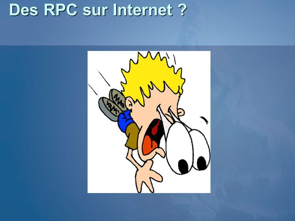 Des RPC sur Internet ?