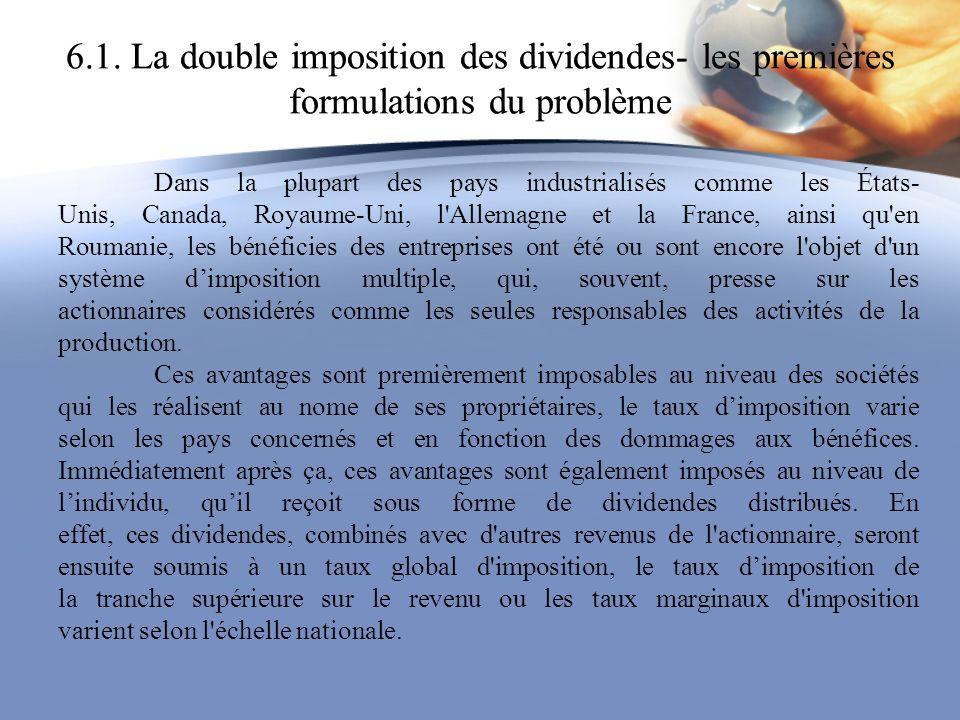 6.1. La double imposition des dividendes- les premières formulations du problème Dans la plupart des pays industrialisés comme les États- Unis, Canada