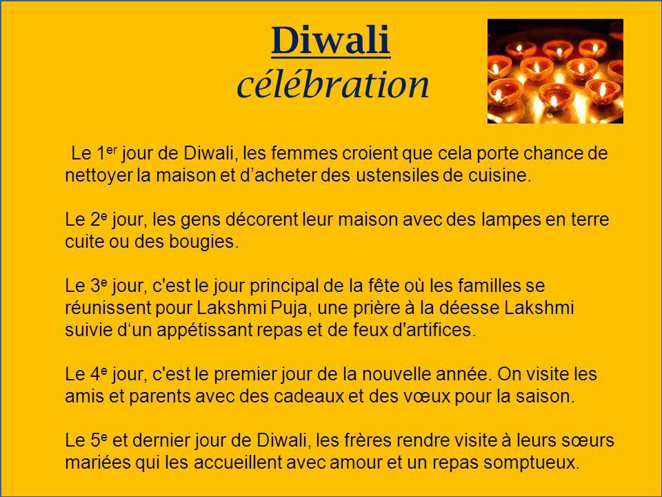 Diwali célébration Le 1 er jour de Diwali, les femmes croient que cela porte chance de nettoyer la maison et dacheter des ustensiles de cuisine. Le 2