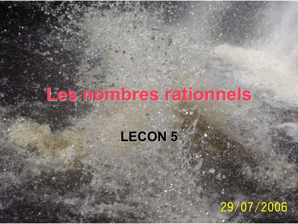Les nombres rationnels LECON 5