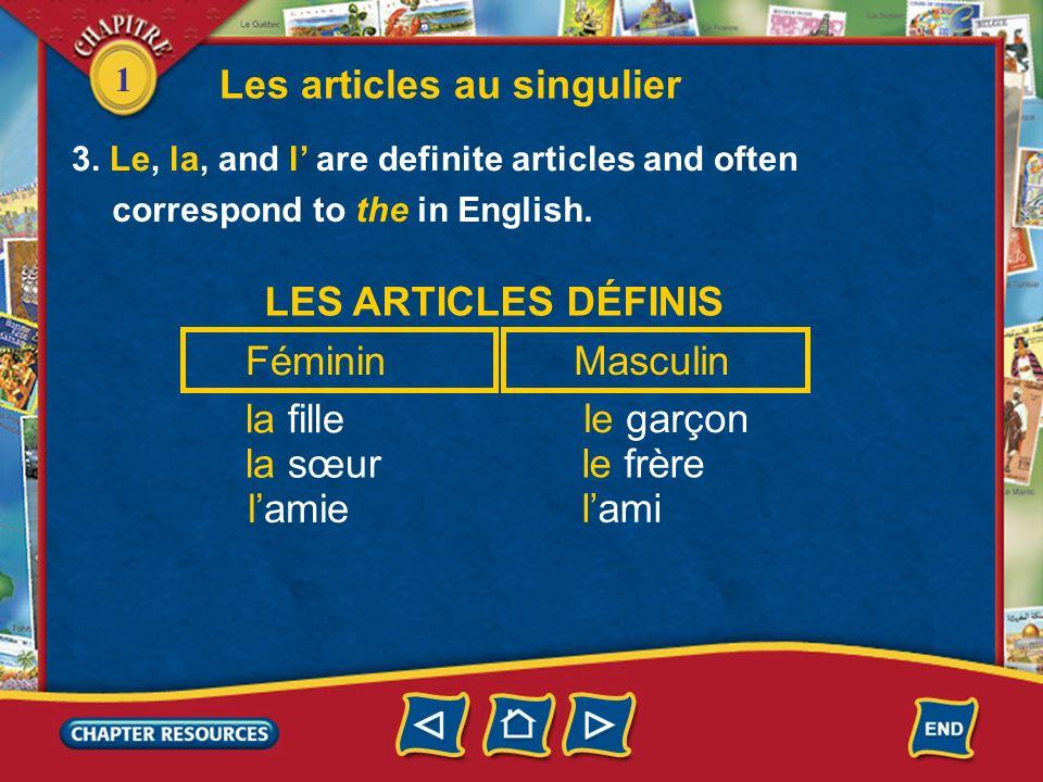 1 LES ARTICLES INDÉFINIS Féminin une amie une sœur une école Masculin un ami un frère un collège gender. They are called gender markers. Une and un ar