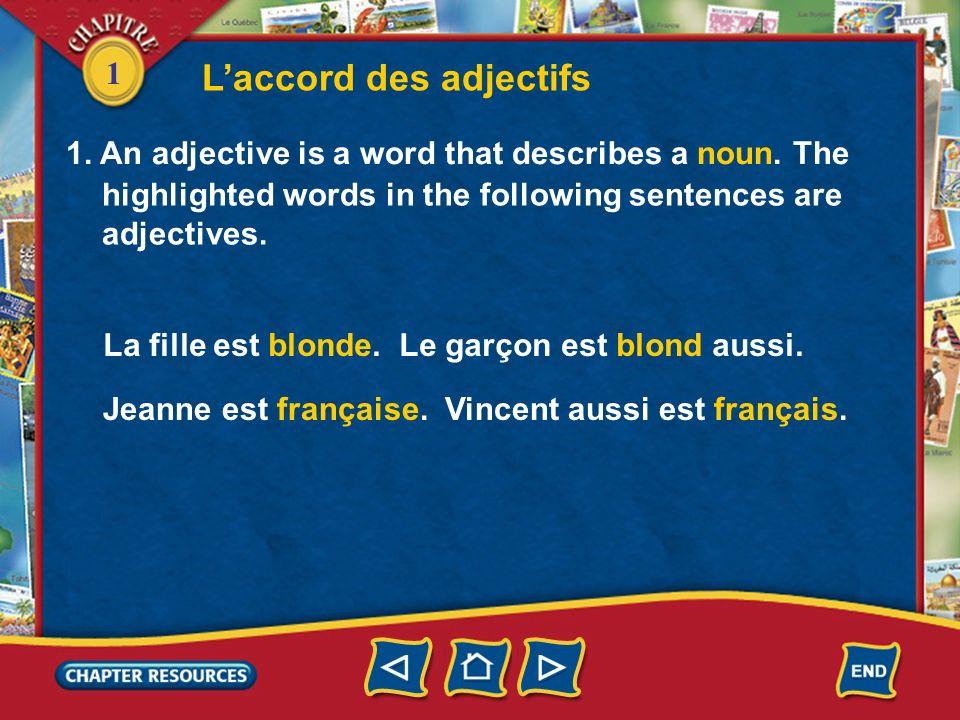 1 Les articles au singulier Answer: a. une Answer: b. l 4. Il est élève dans ___ école secondaire. a. une b. un 5. Nicole est ___ amie française de Sa