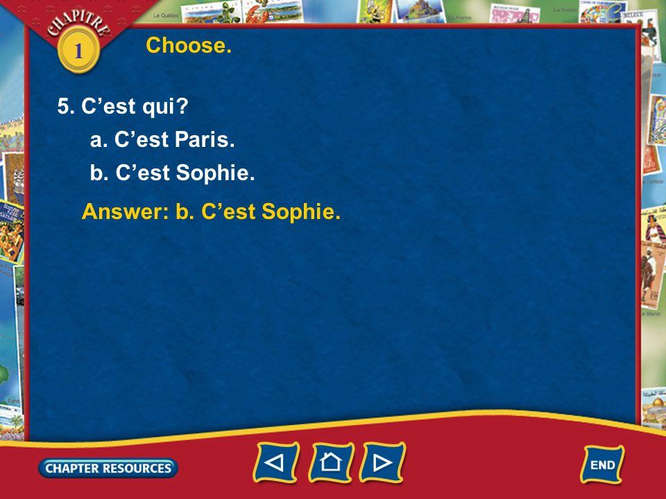 1 Answer: b. amusant Choose. Answer: a. grand 3. Le garçon est _____. a. grand b. petit 4. Le garçon est _____. a. brun b. amusant