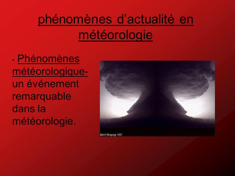 Les Dix Phénomènes Météorologique les plus rares.1.