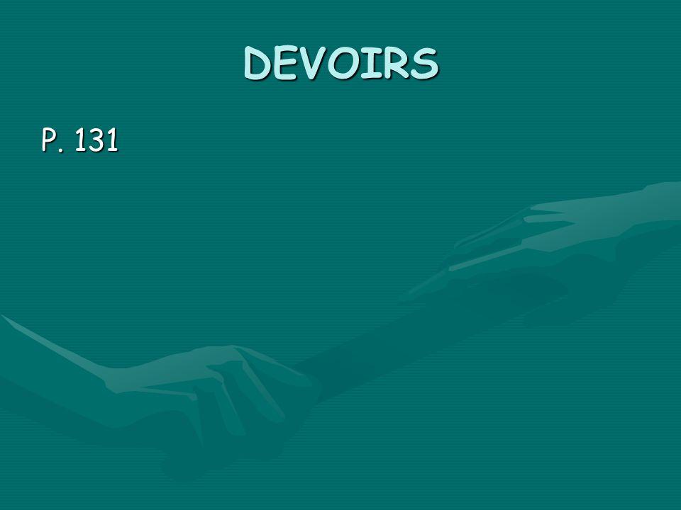 DEVOIRS P. 131