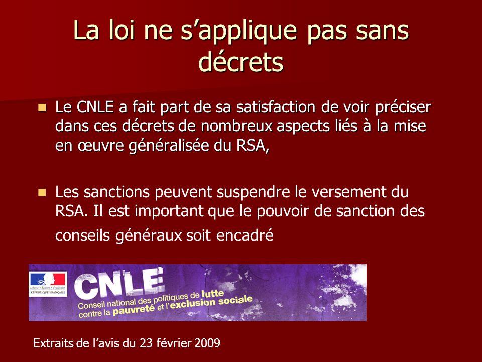 La loi ne sapplique pas sans décrets Le CNLE a fait part de sa satisfaction de voir préciser dans ces décrets de nombreux aspects liés à la mise en œu