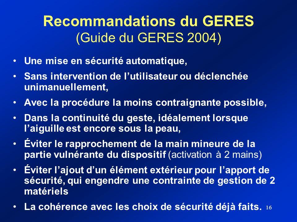 16 Recommandations du GERES (Guide du GERES 2004) Une mise en sécurité automatique, Sans intervention de lutilisateur ou déclenchée unimanuellement, A