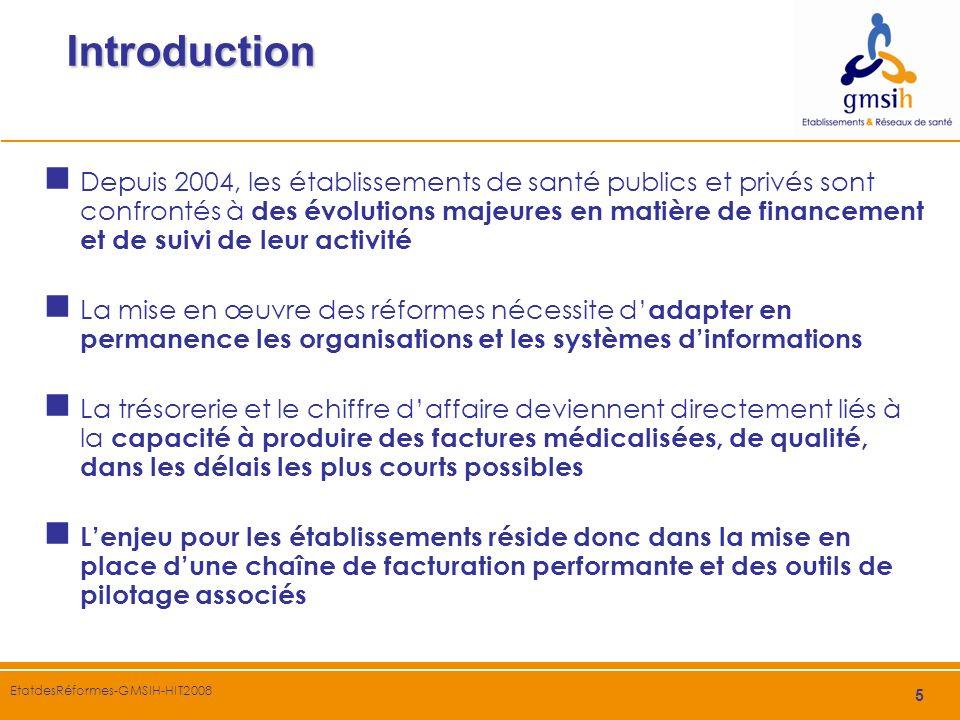 5 Introduction Depuis 2004, les établissements de santé publics et privés sont confrontés à des évolutions majeures en matière de financement et de su
