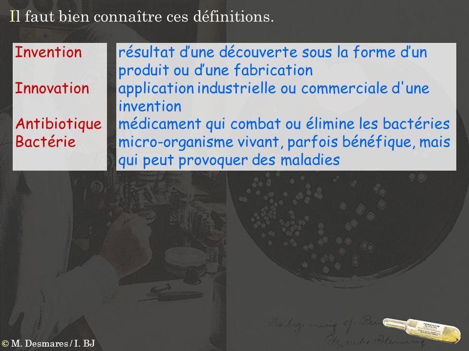résultat dune découverte sous la forme dun produit ou dune fabrication application industrielle ou commerciale d'une invention médicament qui combat o