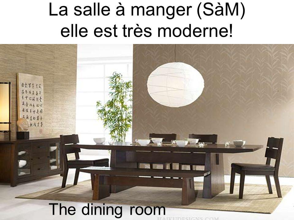 La salle à manger (SàM) elle est très moderne! The dining room