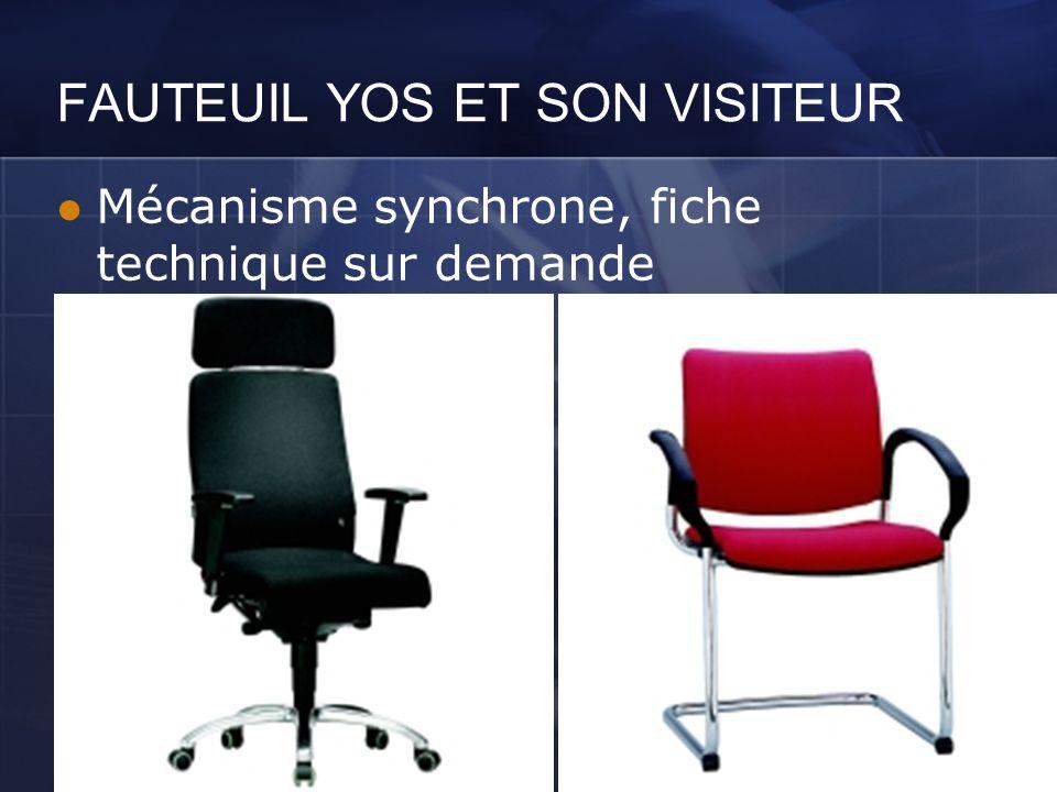 FAUTEUIL YOS ET SON VISITEUR Mécanisme synchrone, fiche technique sur demande