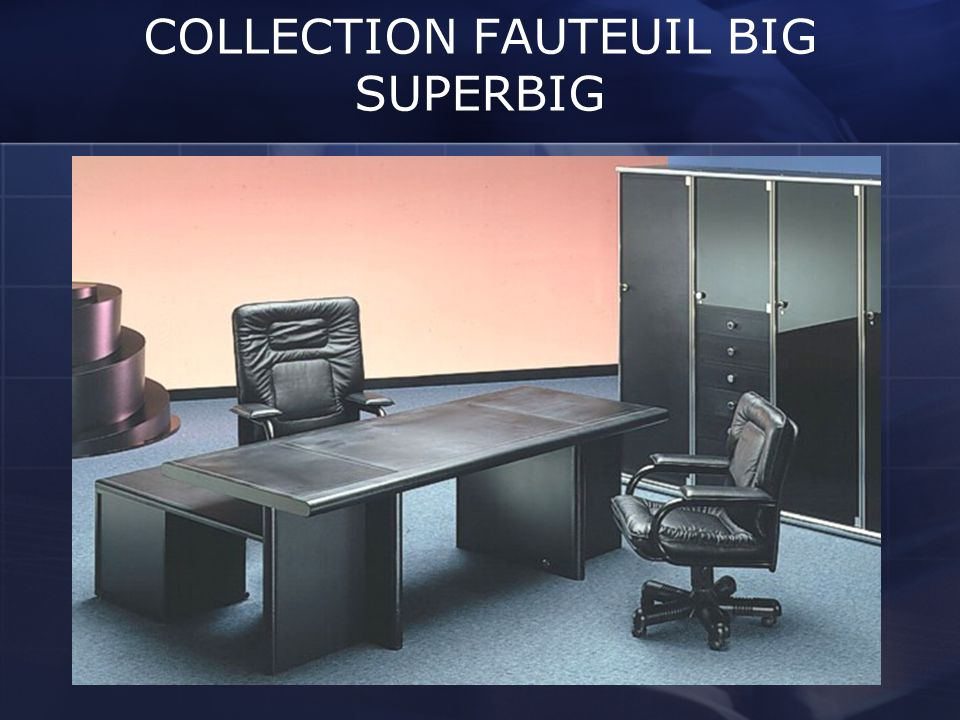 COLLECTION FAUTEUIL BIG SUPERBIG