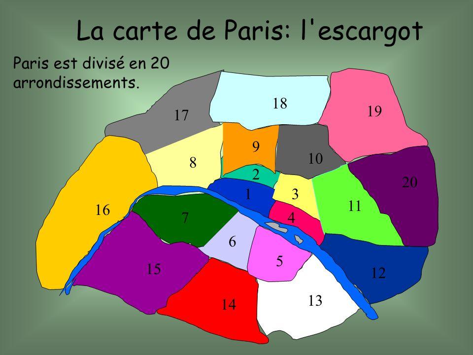 1 2 3 4 5 6 7 8 9 10 11 12 13 14 15 16 17 18 19 20 La carte de Paris: l'escargot Paris est divisé en 20 arrondissements.
