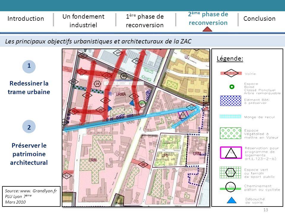 13 Les principaux objectifs urbanistiques et architecturaux de la ZAC 1 ère phase de reconversion 2 ème phase de reconversion ConclusionIntroduction U
