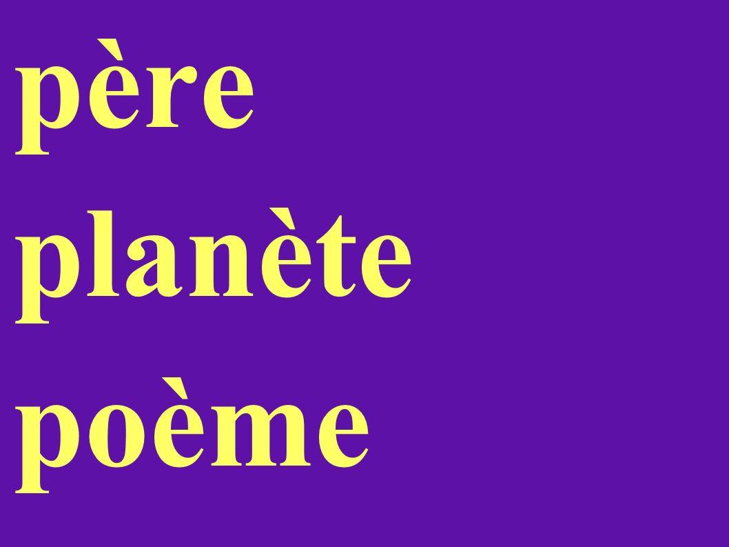père planète poème