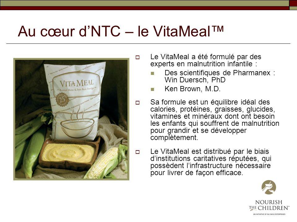 Au cœur dNTC – le VitaMeal Le VitaMeal a été formulé par des experts en malnutrition infantile : Des scientifiques de Pharmanex : Win Duersch, PhD Ken