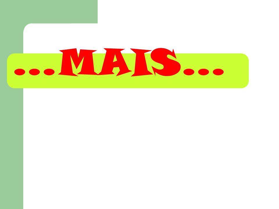 …MAIS…