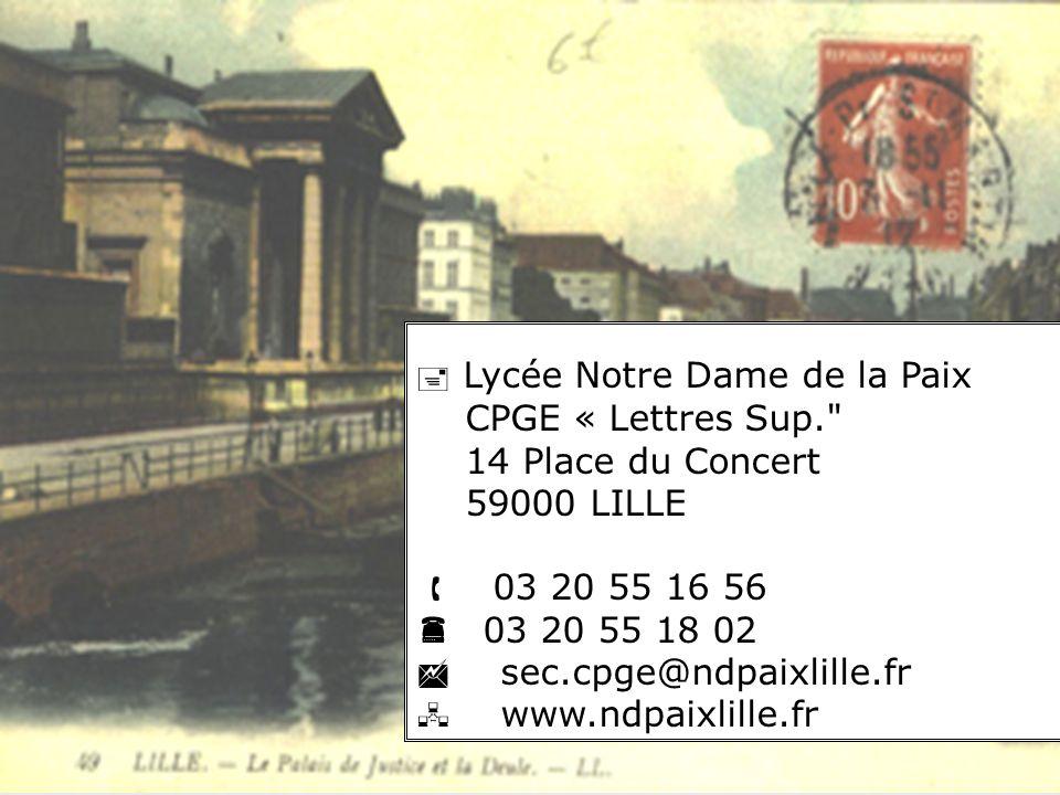 Lycée Notre Dame de la Paix CPGE « Lettres Sup.
